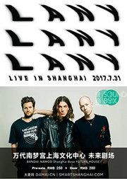 LANY 2017 上海演唱会
