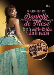 女高音歌唱家达涅拉·德·尼兹与琉森节日弦乐团音乐会