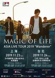 "「LIVE HUNTER 2019」 MAGIC OF LiFE LIVE TOUR 2019 ""Wanderer"